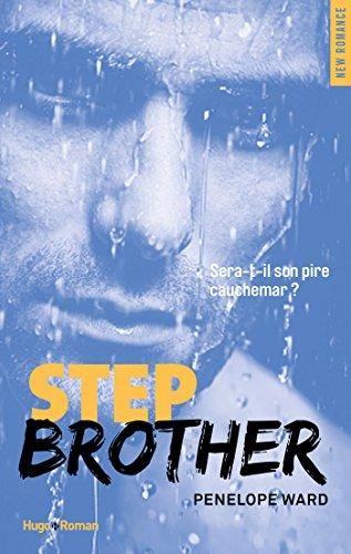 Step brother (NEW ROMANCE) par [Ward, Penelope]