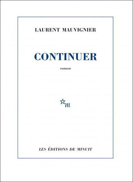 Continuer de Mauvignier
