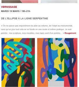 Galerie Diane de Polignac   à partir du 19 Mars 2019- « ROUGEMONT »  « de l'Ellipse à la ligne serpentine »