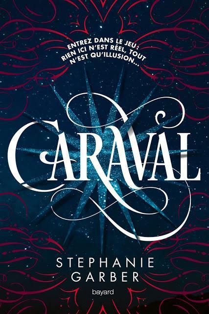Caraval - Stéphanie Garber
