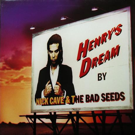 Blonde & idiote Bassesse Inoubliable*********************Henry's Dream de Nick Cave & The Bad Seeds