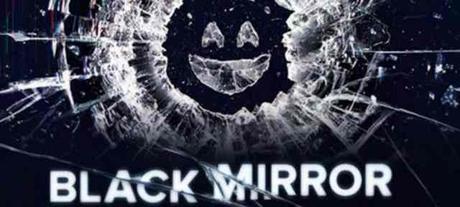 Découverte séries : Black Mirror