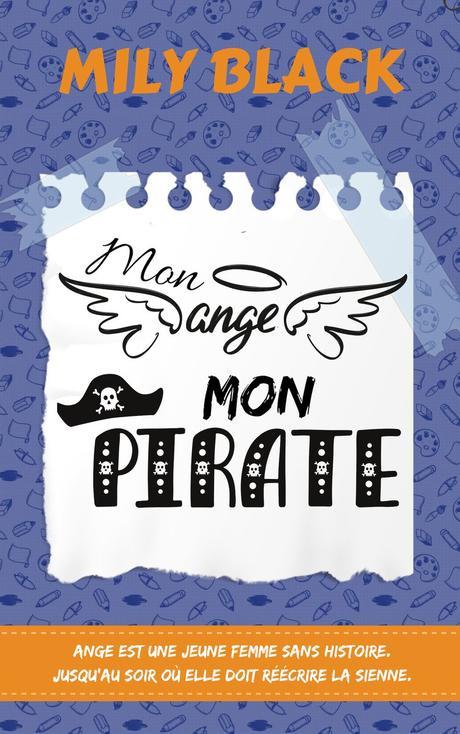 Mon ange, mon pirate de Mily Black