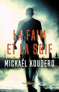 La faim et la soif - Mickaël Koudero