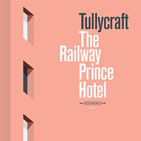 Tullycraft - The Railway Prince Hotel