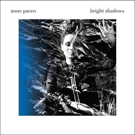 BRIGHT SHADOWS – ANNE PACEO