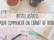 Petites astuces pour commencer carnet voyage (+concours)