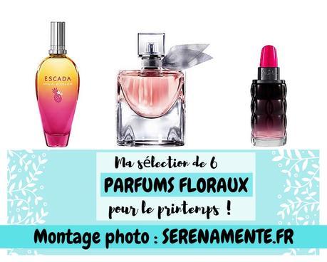 Ma sélection de 6 parfums floraux pour le printemps !
