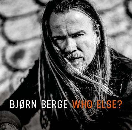 WHO ELSE? – BJØRN BERGE