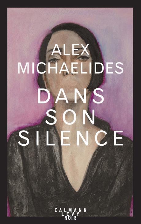 « Dans son silence » d'Alex Michaelides