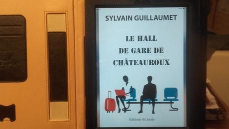 Le hall de gare de Châteauroux (Sylvain Guillaumet)