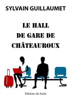 Le hall de gare de Chateauroux (