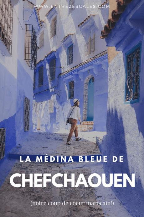 MAROC | La médina bleue de Chefchaouen