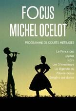 Focus Michel Ocelot Dimanche 17 mars au Comoedia