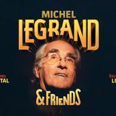 Michel Legrand & Friends * Concert au Grand Rex Paris * 17&18 avr 2019