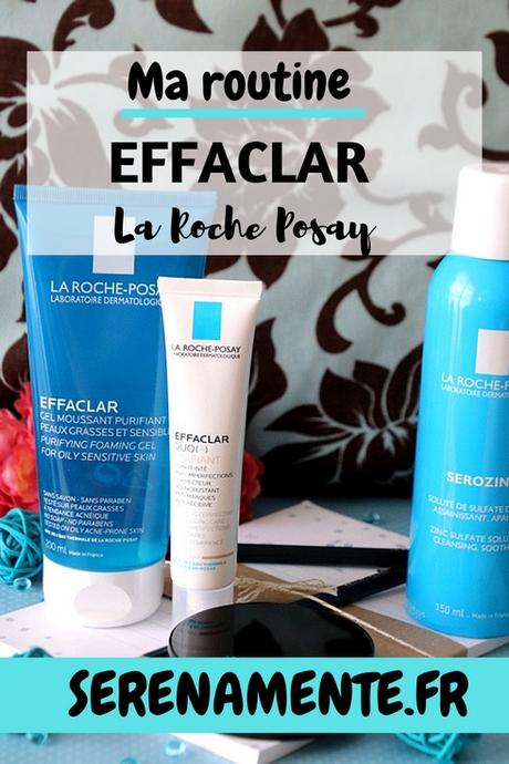 Ma routine Effaclar anti-acné La Roche Posay : mon avis et mon test !