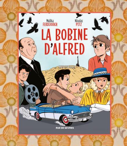La bobine d'Alfred, BD, M.Ferdjoukh & N. Pitz