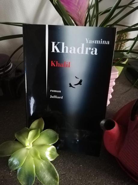 Khalil - de Yasmina KHADRA