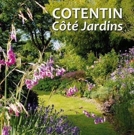 Cotentin Côté Jardins - 37 jardins privés à découvrir dans la Manche du 4 mai au 27 octobre !
