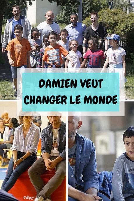 Damien veut changer le monde : le film en phase avec l'actualité !