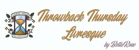 Throwback Thursday Livresque [2019] Cycle 2. Episode 3.