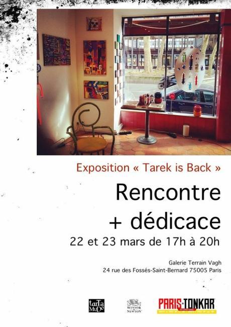 Exposition | Tarek is back | rencontre