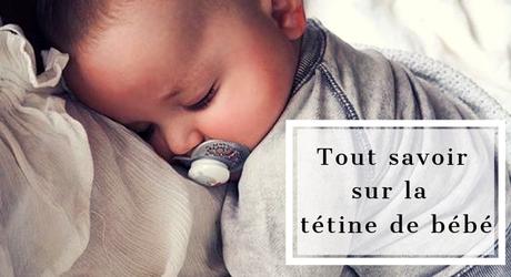 Un questions / réponses pour tout savoir sur la tétine de bébé !