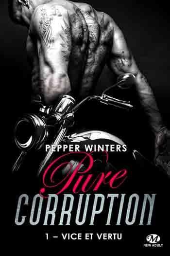 'Pure Corruption, tome 2 : Crime et expiation'de Pepper Winters