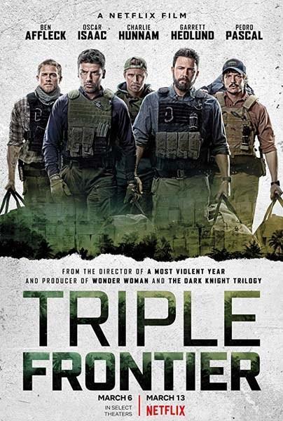 TRIPLE FRONTIER (2019) ★★★★☆