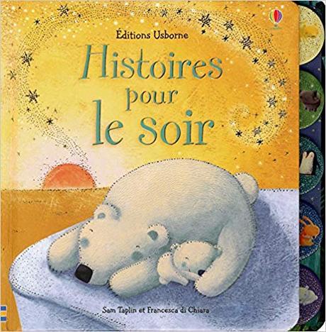 Les plus belles histoires du soir pour endormir bébé