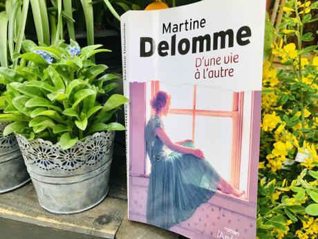 (Livre) «D'une vie à l'autre» de Martine Delomme