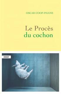 Le procès du cochon - Oscar Coop-Phane