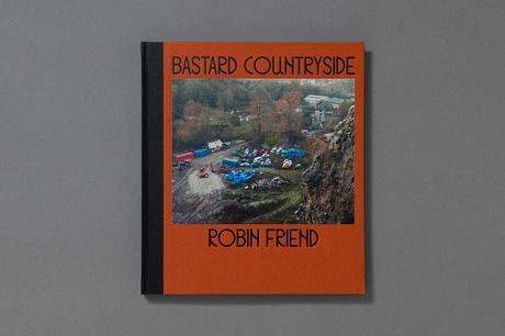 ROBIN FRIEND – BASTARD COUNTRYSIDE