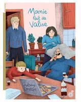 Mamie fait sa valise - Gwladys Constant