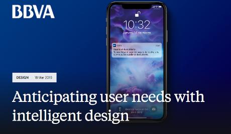 Anticipating user needs with intelligent design