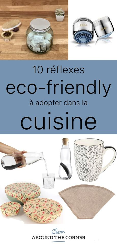 gestes éco-responsables cuisine équipement eco-friendly - blog déco - clem around the corner
