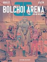 Bolchoi arena T1 : Caelum incognito - Boulet et Aseyn