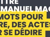 lettre d'Emmanuel Macron mots pour dire, actes dédire