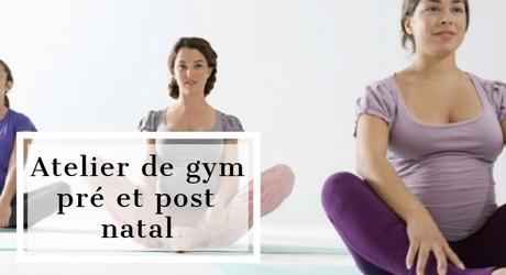 Dernière Minute : Atelier de gym pré et post natal le 22 mars à Paris