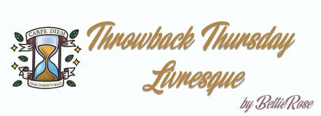 Throwback Thursday Livresque 2019 – Cycle 2 – Episode 4
