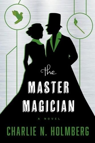 The Paper Magician, tome 3 - The Master Magician