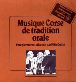 Corsica. Chants de tradition orale. Chants et poésies recueillis par Felix Quilici.   par Angèle Paoli