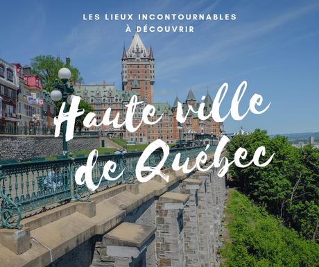 haute ville Québec