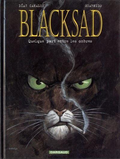 Blacksad. Tome 1 . Quelque part entre les ombres. Juan DIAZ CANALES et Juanjo GUARNIDO - 2000 (BD)