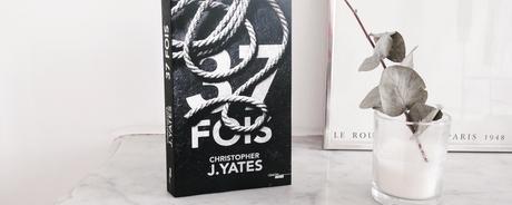 37 fois – Christopher J. Yates