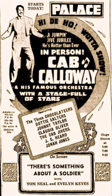 March 28, 1944: Wotta show with Cab Calloway Jumpin' Jive Jubilee