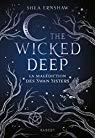 The wicked deep, Shea Ernshaw