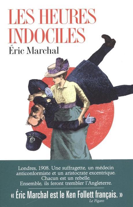 Les heures indociles, Éric Marchal