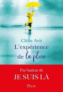 L'expérience de la pluie, Clélie Avit