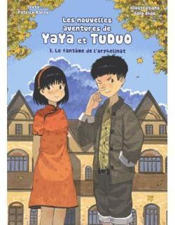 Les nouvelles aventures de Yaya et Tuduo